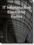 IT Electronic Infrastructure Forms