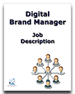 Order Digital Brand Manager Job Description. Digital Brand Manager