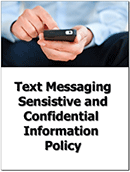 Text Messaging Sensitive and Confidential Information Policy